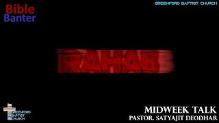 55) Bible Banter - Rahab - Pastor Satyajit Deodhar