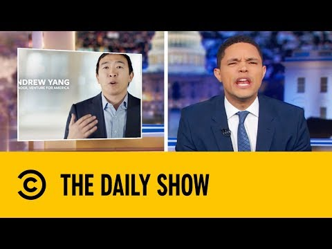 Who Is Andrew Yang?   The Daily Show with Trevor Noah