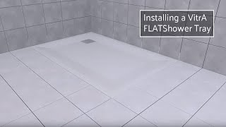 How to install a VitrA Zero Surface Shower Tray