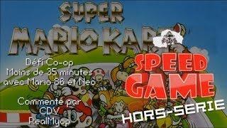 Speed Game Hors-série: Super Mario Kart Co-op défi en moins de 35 minutes !