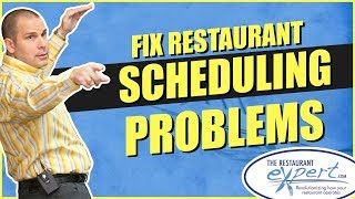 Restaurant Management Tip - How to Fix Your Restaurant Scheduling Problems #restaurantsystems