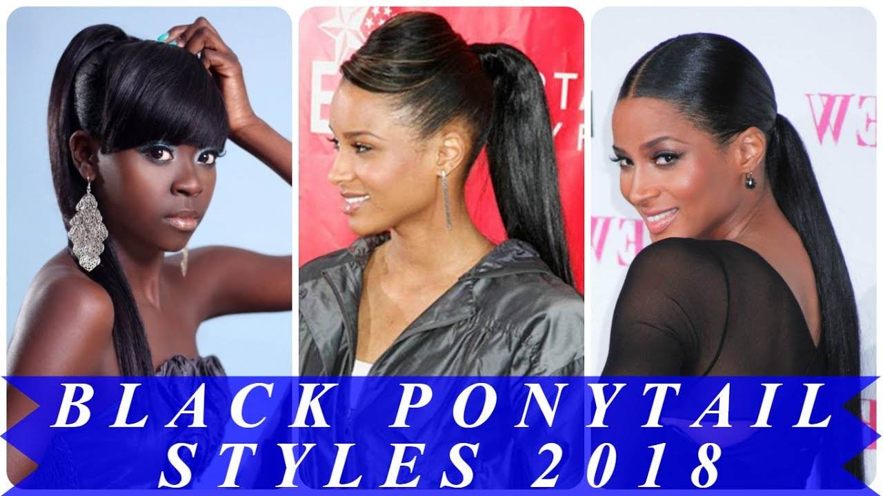 20 stunning ponytail hairstyles and haircuts for black hair 2018 ...