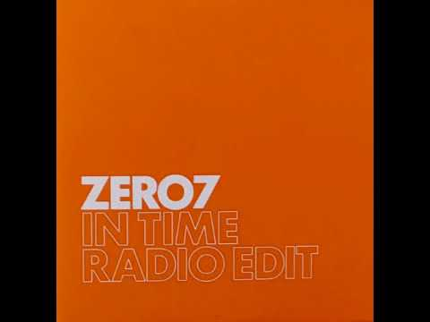 Zero 7 In Time (Radio Edit) Promo 2004