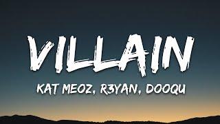 Download Kat Meoz, R3YAN, Dooqu - Villain (Lyrics) [7clouds Release]