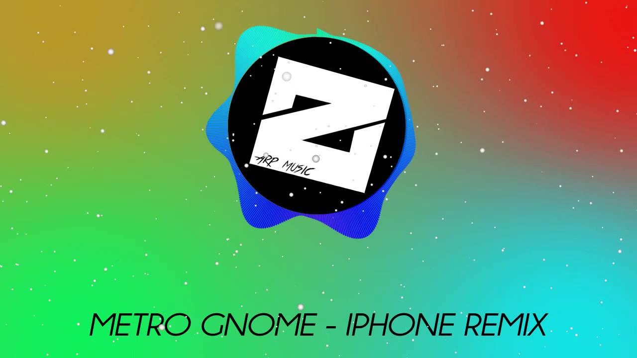 Metro Gnome Iphone Remix No Copyright