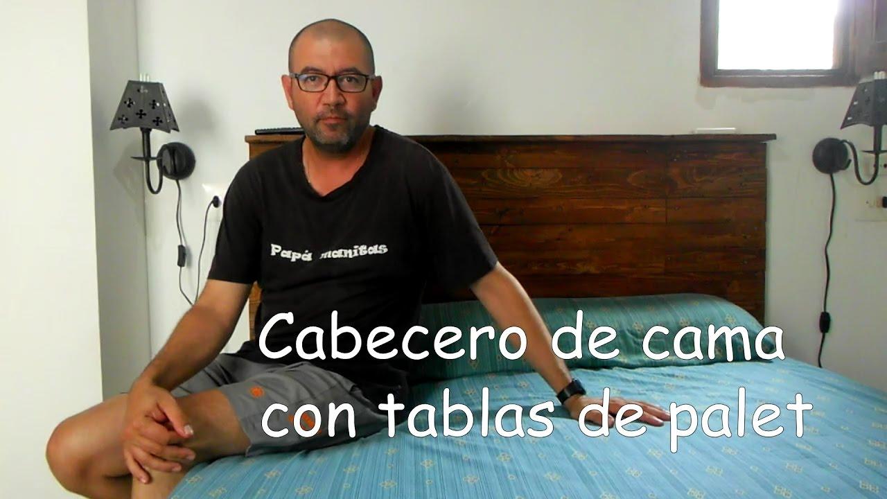 Hacer un cabecero de cama con palets youtube - Cabecero de tablas ...