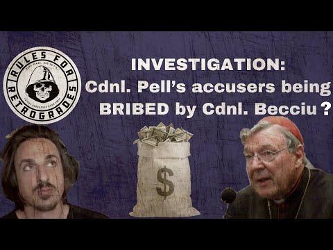 Cdnl. Pell's Accusers Allegedly BRIBED by Cdnl. Becciu