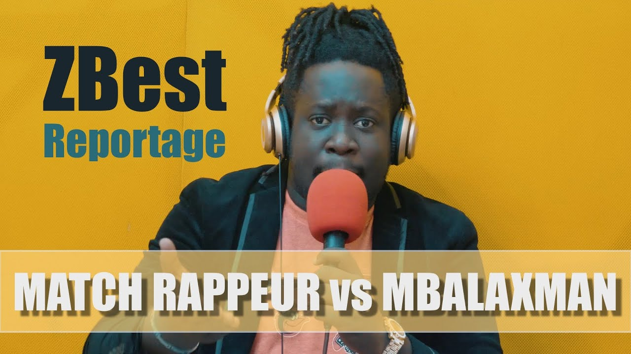 ZBest - Match Rappeur VS Mbalaxman (football) : Le Reportage