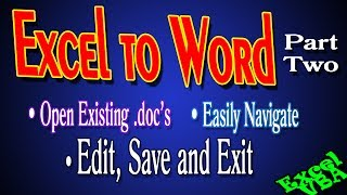 How to Open, Navigate and Edit Existing WORD Doc Using Excel VBA! Comprehensive guide