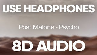 Post Malone, Ty Dolla $ign – Psycho (8D AUDIO)