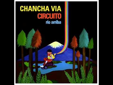 Chancha via Circuito - José Larralde - Quimey Neuquen