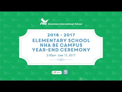 2016 - 2017 Grade 5 Promotion & Nha Be Campus Year-End Awards Ceremony