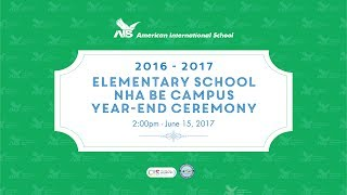 2016 - 2017 Grade 5 Promotion & Nha Be Campus Year