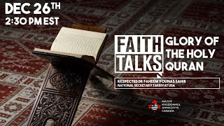 Faith Talks 2020 | The Glory of the Holy Qurʾān