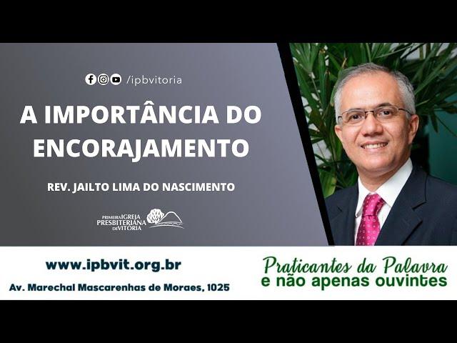 Culto Matutino - Rev. Jailto Lima - 1 João 2.12-14