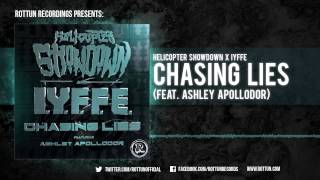 helicopter showdown iyffe chasing lies ft ashley apollodor rottun records full stream