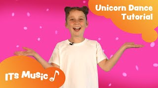 Unicorn Song | Dance Tutorial | ITS Music Kids Songs