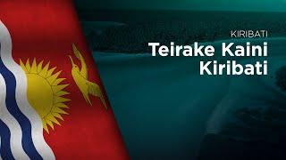 National Anthem of Kiribati - Teirake Kaini Kiribati