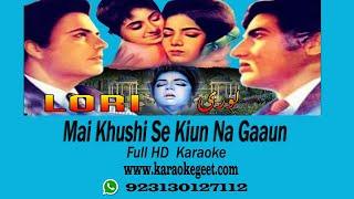 Mai khushi se kiun na (Karaoke)
