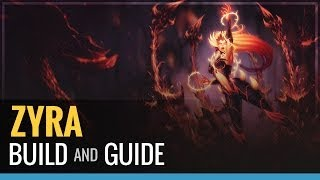 League of Legends - Zyra Build and Guide