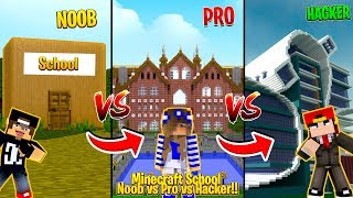 Minecraft SCHOOL - NOOB vs PRO vs HACKER!!