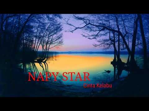 (LYRICS)  NAPY STAR - CINTA KELABU