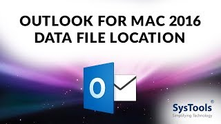 Find Mac Outlook 2016 Data File Location on MAC OS X