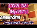 Anavitória - Cor De Marte ( Karaokê Violão versão Vevo Presents)
