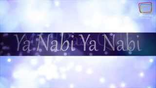 milad raza qadri ya nabi ya nabi official translation video
