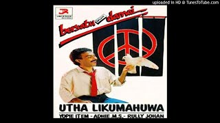 Utha Likumahuwa - Esok Kan Masih Ada - Composer : Dodo Zakaria 1983 (CDQ)