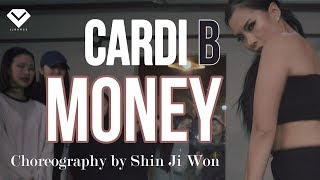 Cardi B - Money | Dance Choreography ShinJiWon | Girlish Class by LJ DANCE