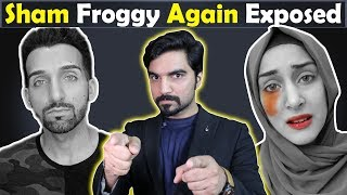 Sham Idrees and Froggy Again Exposed Badly | MR NOMAN ALEEM