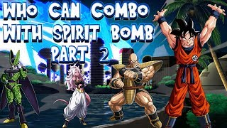 DBFZ: Who can combo with Spirit Bomb Part 2