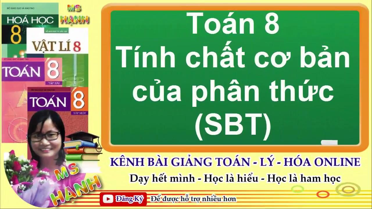 [ Toán 8 ] Chương 2 Bài 2 Tính chất cơ bản của phân thức (SBT)