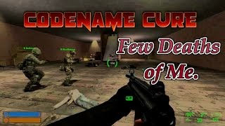 CODENAME CURE: Few Deaths of Me.