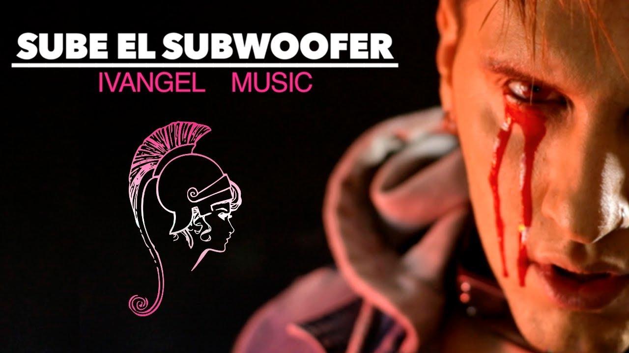 SUBE EL SUBWOOFER - IVANGEL MUSIC | VIDEO LYRICS
