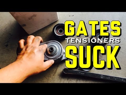 DO NOT TRUST YOUR ENGINE TO GATES TENSIONERS