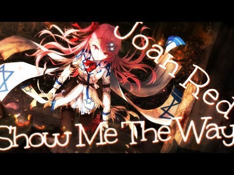 Nightcore - Show Me The Way [Joan Red]