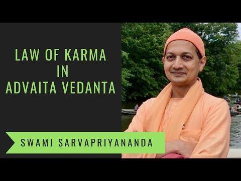 Law of Karma in Advaita Vedanta   Swami Sarvapriyananda