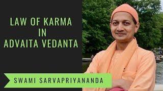Law of Karma in Advaita Vedanta | Swami Sarvapriyananda