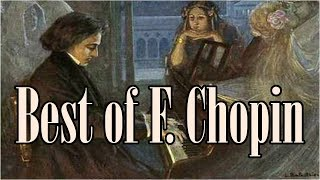 ♥ Best of Chopin Piano ♥ Best Classical Music for relaxation - Best of Chopin piano Classical music