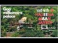 haseena maan jayegi sanjay dutt movie  goa millionaire palace goa