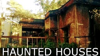 TOP 10 HAUNTED HOUSES IN INDIA
