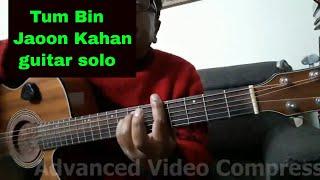 TUM BIN JAU KAHA GUITAR SOLO Guitar Lesson in Hindi     By Sudarshan Khati