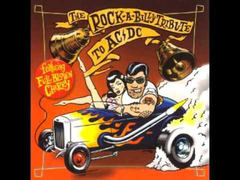 Full Blown Cherry - Jailbreak (AC/DC Rockabilly Cover)