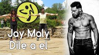 ZUMBA® - Jay Maly - Dile a el - Zumba Fitness with Miro & Palmina
