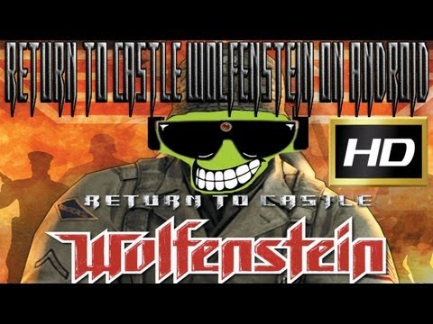 How To Play Return To Castle Wolfenstein On Android In HD
