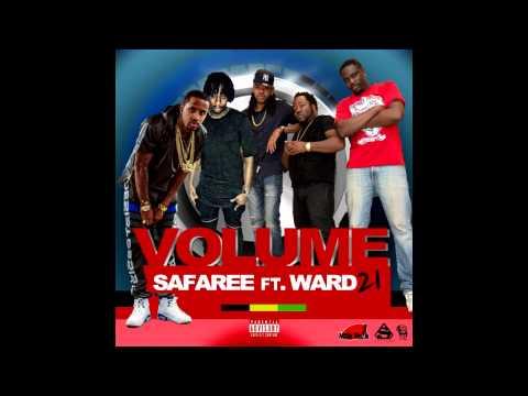 Safaree Feat. Ward 21 - Volume (Raw)