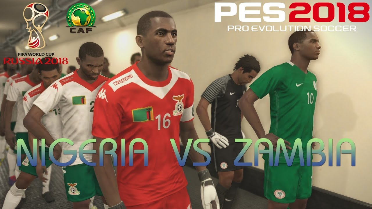 6bf29b12901 PES 2018 (PS4 Pro) Nigeria v Zambia WORLD CUP QUALIFIERS 07/10/2017 REPLAY  1080P 60FPS