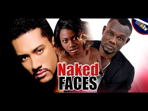 Download NAKED FACES - LATEST NOLLYWOOD GHALLYWOOD MOVIE